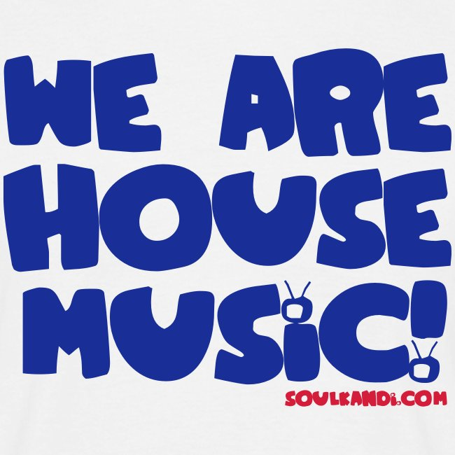 Blue with Red Print Tee - We Are House Music!