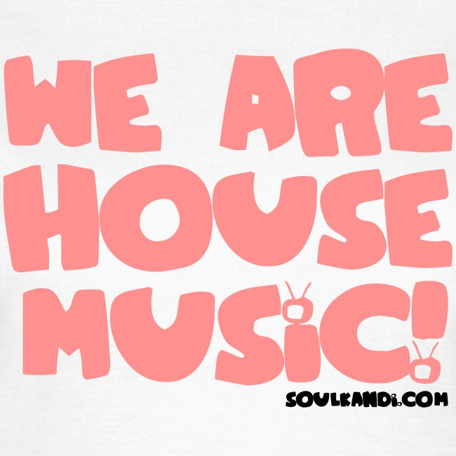 Women's Pink with Black Print Tee - We Are House Music