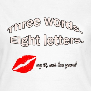 3 words, 8 letters T-Shirts - Women's T-Shirt