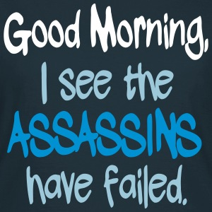 Assassins have Failed T-shirts - Vrouwen T-shirt