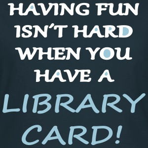 Fun with a Library Card T-skjorter - T-skjorte for kvinner