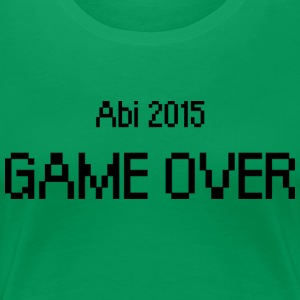 Abi 2015_Game over T-Shirts - Frauen Premium T-Shirt