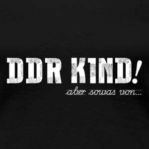 DDR KIND - Frauen Premium T-Shirt - Frauen Premium T-Shirt