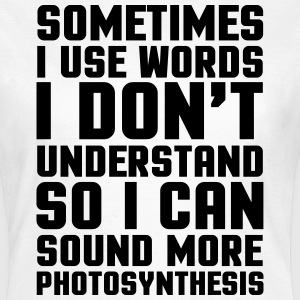Words I Don't Understand  T-Shirts - Women's T-Shirt
