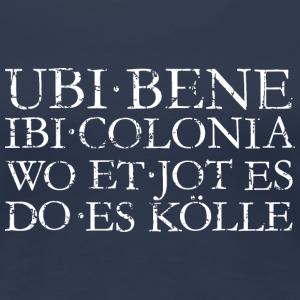 UBI BENE IBI COLONIA Kölsch Vintage Köln Design