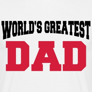 World's greatest Dad Camisetas - Camiseta hombre