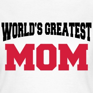 World's greatest Mom T-shirts - Dame-T-shirt