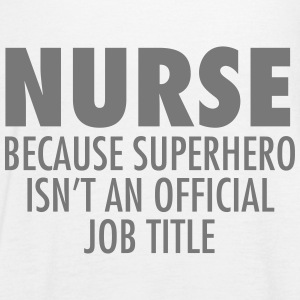 Nurse - Superhero Tops - Women's Tank Top by Bella