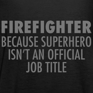 Firefighter - Superhero Tops - Women's Tank Top by Bella