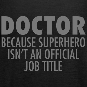 Doctor - Superhero Tops - Women's Tank Top by Bella