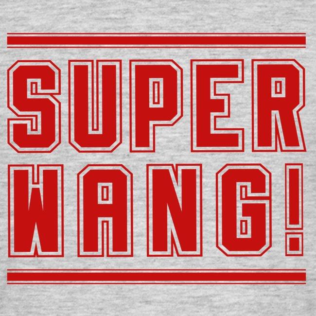 """SUPER WANG! T-Shirt für Männer, rotes Logo """"SUPER WANG!"""""""