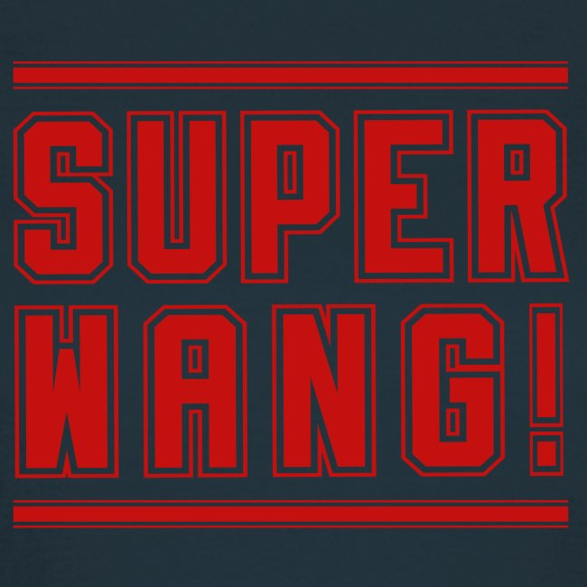 "SUPER WANG! T-Shirt für Frauen, rotes Logo ""SUPER WANG!"""