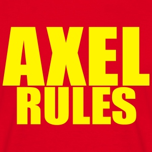 AXEL RULES - #AxelMania - Men's T-Shirt