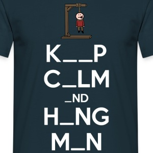 Keep Calm and Hangman (dark) T-Shirts - Männer T-Shirt