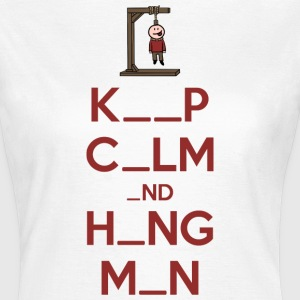 Keep Calm and Hangman T-Shirts - Women's T-Shirt