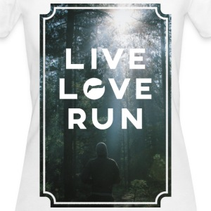 live love run T-Shirts - Frauen Bio-T-Shirt