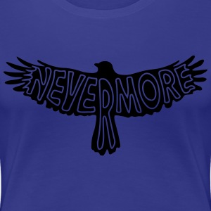 Nevermore 2 T-Shirts - Frauen Premium T-Shirt