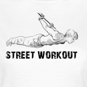 street workout - Frauen T-Shirt