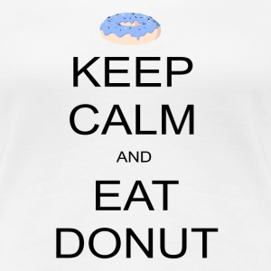 Keep Calm and Eat Donut Tee shirts - T-shirt Premium Femme