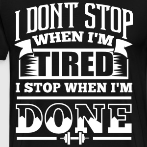 Done Gym Quotes Sports - Men's Premium T-Shirt