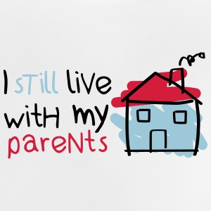 I still live with my parents Camisetas - Camiseta bebé