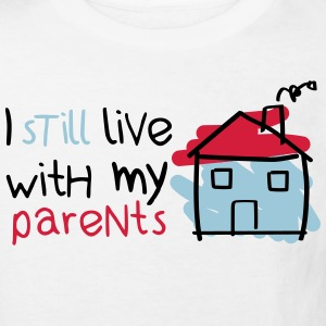 I still live with my parents Shirts - Kids' Organic T-shirt