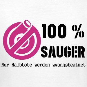100 % Sauger T-Shirts - Frauen T-Shirt
