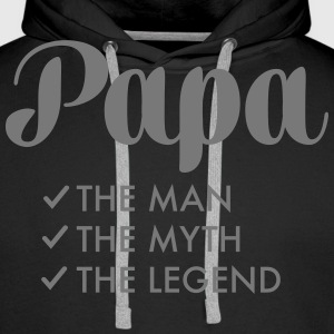 Papa - The Man, The Myth, The Legend Pullover & Hoodies - Männer Premium Hoodie
