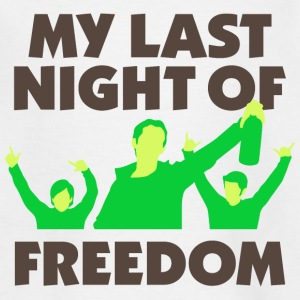 My last night of freedom Shirts - Kids' T-Shirt