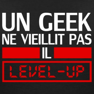 un geek ne vieillit pas il level up T-shirts - Vrouwen T-shirt met V-hals