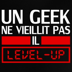 un geek ne vieillit pas il level up Tee shirts - T-shirt Bébé
