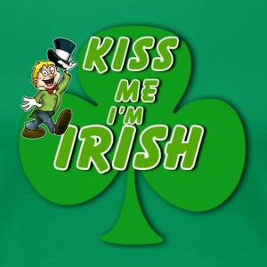Kiss Me I'm Irish - Women's Premium T-Shirt