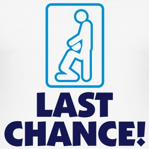 The last chance T-Shirts - Men's Slim Fit T-Shirt