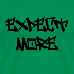 expect more.png T-Shirts - Men's Premium T-Shirt