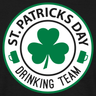 St. Patrick's Day – Drinking Team T-Shirt