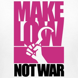 Make Low Not War T-Shirts - Frauen T-Shirt