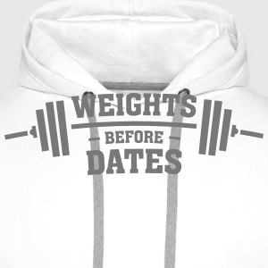Weights Before Dates Hoodies & Sweatshirts - Men's Premium Hoodie