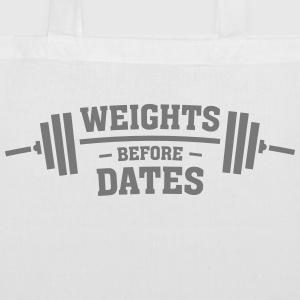 Weights Before Dates Bags & Backpacks - Tote Bag