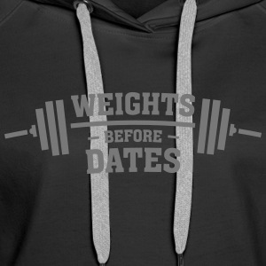 Weights Before Dates Gensere - Premium hettegenser for kvinner
