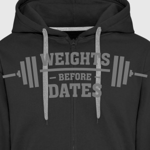 Weights Before Dates Hoodies & Sweatshirts - Men's Premium Hooded Jacket