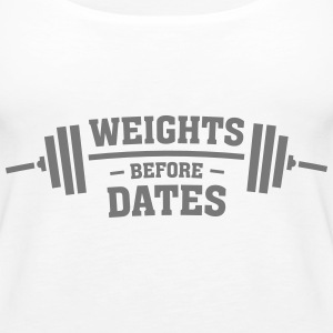 Weights Before Dates Tops - Women's Premium Tank Top