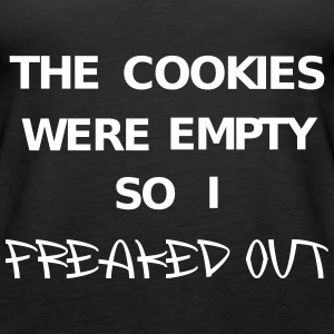 The cookies were empty so I freaked out Débardeurs - Débardeur Premium Femme