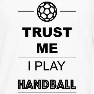 Trust me I play Handball 1c Manches longues - T-shirt manches longues Premium Homme