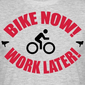 Bike now work later T-shirts - Herre-T-shirt