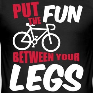 Put the fun between your legs T-Shirts - Men's Slim Fit T-Shirt