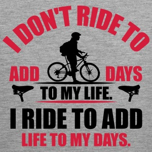 I ride to add life to my days Tank Tops - Männer Premium Tank Top