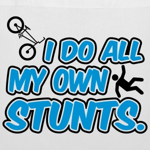 I do all my own stunts Sacs et sacs à dos - Tote Bag