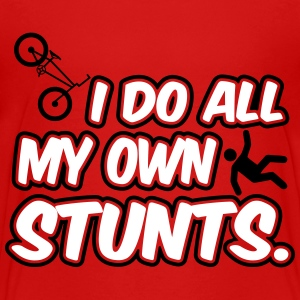 I do all my own stunts Shirts - Teenage Premium T-Shirt