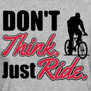 Don't think. Just ride Magliette - T-shirt ecologica da donna