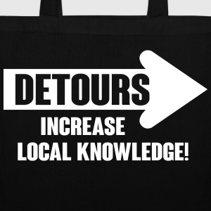 Detours increase local knowledge Väskor & ryggsäckar - Tygväska
